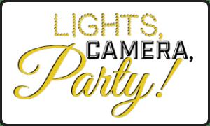 lights, camera, party!